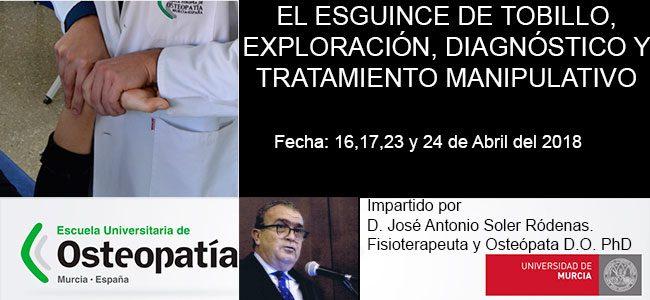 EL ESGUINCE DE TOBILLO. EXPLORACIÓN, DIAGNÓSTICO Y TRATAMIENTO MANIPULATIVO